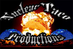 Nuclear Taco Productions Logo