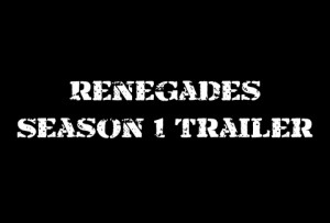 Renegades Season 1 Trailer 480x326