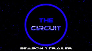 Circuit Logo Season 1 Trailer